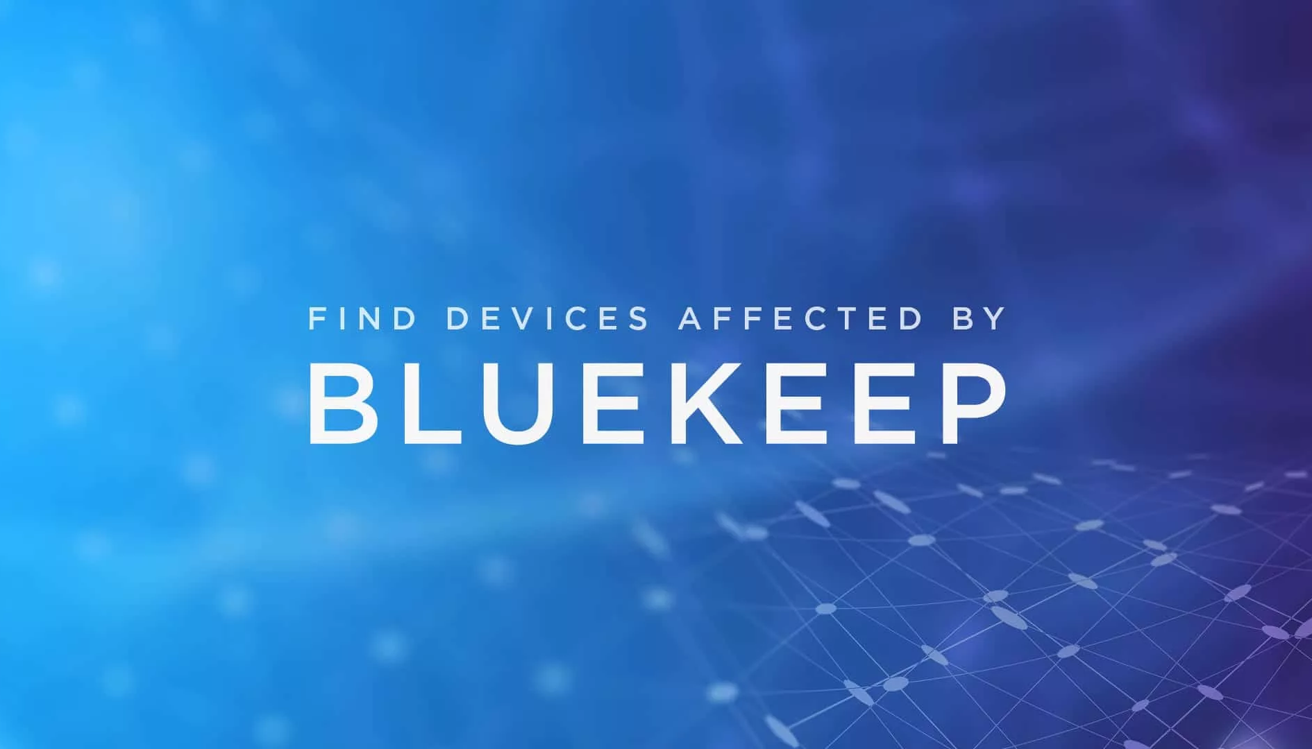 BlueKeep, il malware di nuova generazione che minaccia i vecchi Windows (ma c'è la patch)